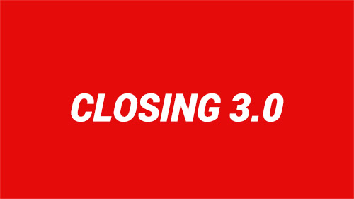 Closing 3.0
