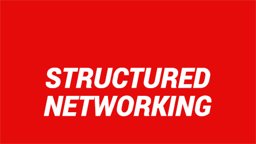 Structured Networking