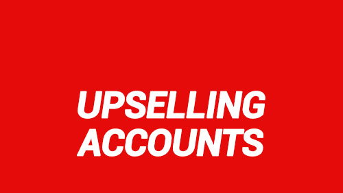 Upselling Accounts