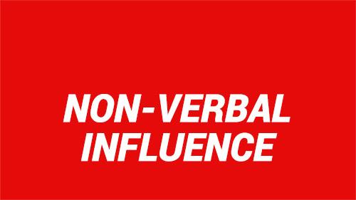 Non-verbal Influence