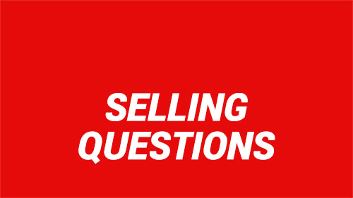 Selling Questions